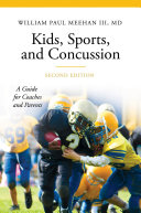 Kids  Sports  and Concussion  A Guide for Coaches and Parents  2nd Edition