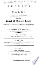 Reports of Cases Argued and Determined in the Court of King s Bench Book