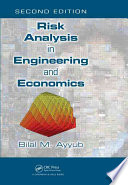 Risk Analysis In Engineering And Economics Second Edition