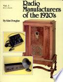 Radio Manufacturers of the 1920s  Volume 3