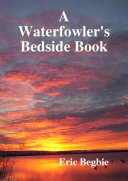A Waterfowler's Bedside Book (Hard Cover)
