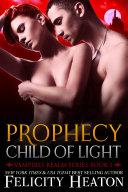 Prophecy: Child of Light Pdf/ePub eBook