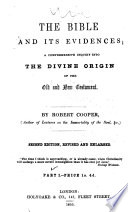 The Bible and Its Evidences   Second Edition  Revised and Enlarged    Book