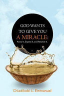 God Wants to Give You a Miracle
