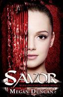 Savor, a Paranormal Romance (Warm Delicacy Series, Book 1)
