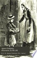 Agnes Grahame Deaconess By M A M