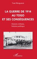 Pdf La guerre de 1914 au Togo et ses conséquences Telecharger