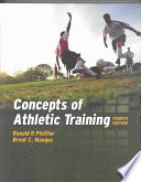 """Concepts of Athletic Training"" by Ronald P. Pfeiffer, Brent C. Mangus"