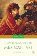 New Tendencies in Mexican Art [Pdf/ePub] eBook