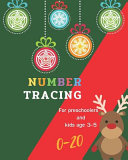 0-20 Number Tracing for Preschoolers and Kids Ages 3-5