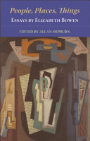 People, Places, Things - Essays by Elizabeth Bowen ebook