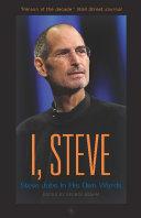 I, Steve: Steve Jobs In His Own Words
