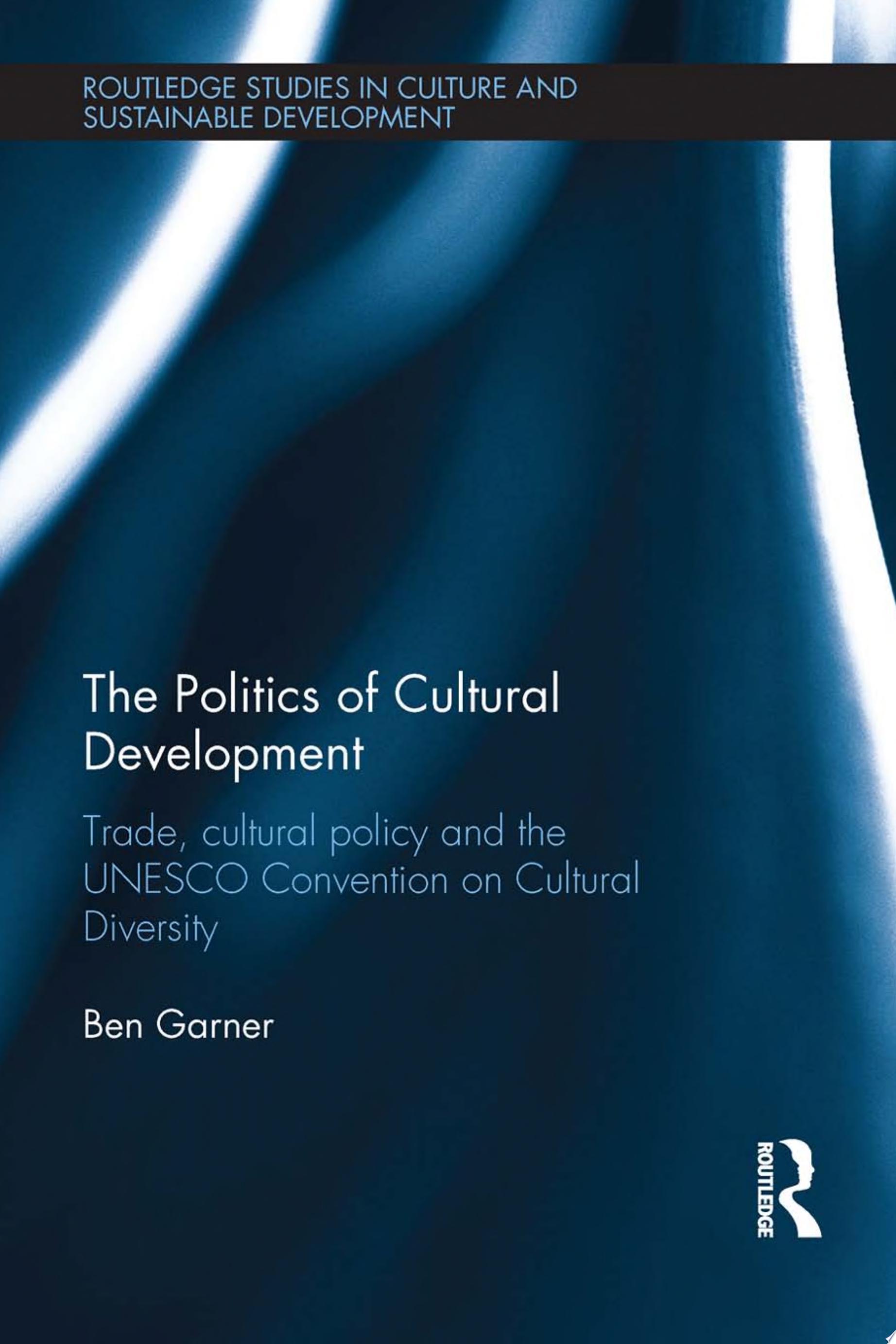 The Politics of Cultural Development