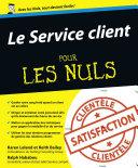 Le Service client Pour les Nuls