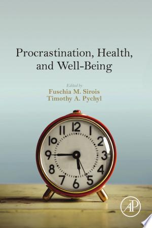 Download Procrastination, Health, and Well-Being Free Books - Dlebooks.net