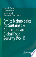 Omics Technologies for Sustainable Agriculture and Global Food Security  Vol II