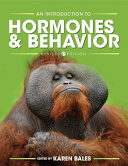 An Introduction to Hormones and Behavior