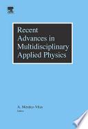 Recent Advances in Multidisciplinary Applied Physics