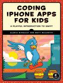 Coding iPhone Apps for Kids Pdf/ePub eBook