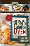 Around the World in a Dutch Oven