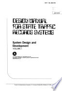 Design Manual for State Traffic Records Systems  System Design and Development  Volume I  Book