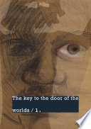 The Key To The Door Of The Worlds 1