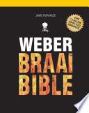 Weber Braai Bible Book