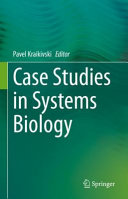Case Studies in Systems Biology