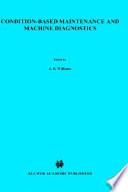 Condition Based Maintenance And Machine Diagnostics