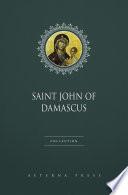 Saint John of Damascus Collection [4 Books]