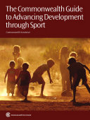 The Commonwealth Guide to Advancing Development Through Sport