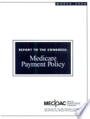 Report to the Congress  Medicare Payment Policy
