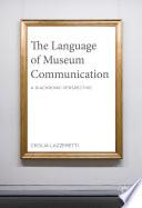 The Language of Museum Communication