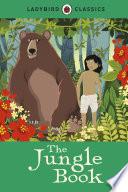 Ladybird Classics  The Jungle Book Book