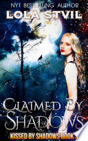 Claimed By Shadows