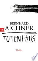 Totenhaus  : Thriller