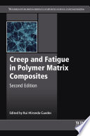Creep And Fatigue In Polymer Matrix Composites Book PDF