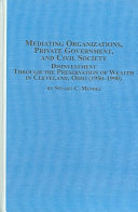 Mediating Organizations  Private Government  and Civil Society