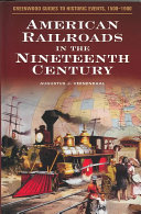 American Railroads In The Nineteenth Century
