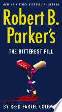 Robert B  Parker s The Bitterest Pill