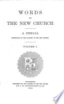 Words For The New Church A Serial Controlled By The Academy Of The New Church Vol 1