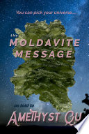 The Moldavite Message