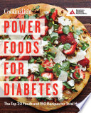 Power Foods for Diabetes Cookbook