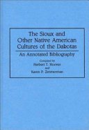 The Sioux And Other Native American Cultures Of The Dakotas