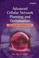 Advanced Cellular Network Planning and Optimisation