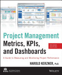 Project Management Metrics, KPIs, and Dashboards