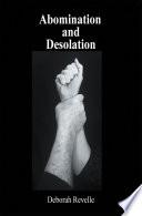 Abomination and Desolation
