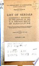 List Of Serials Currently Received In The Library Of The U S Department Of Agriculture
