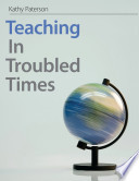 Teaching Troubled Times