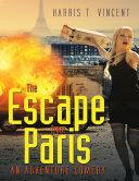 The Escape from Paris: An Adventure Comedy [Pdf/ePub] eBook